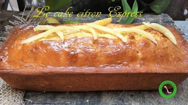 Recette Cake citron inratable et express