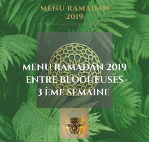 idées recette menu entre blogueuses ramadan 2019