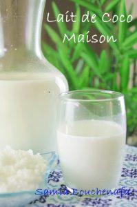 lait de coco maison sans additif