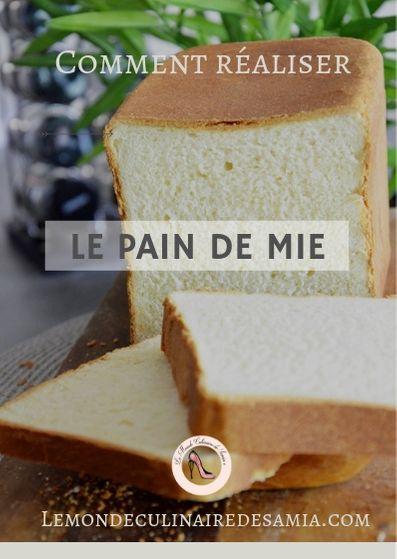 recette pain de mie facile inratable