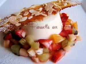 panacota à la fleur d'oranger et nougatine fruits
